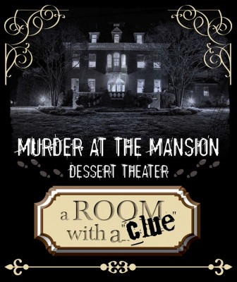 primary-A-Room-With-a--Clue---a-Murder-at-the-Mansion-Dessert-Theatre-production-1475768123