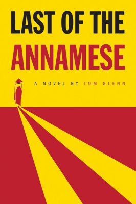 Book Launch with Tom Glenn: Last of the Annamese