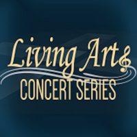 Living Arts Concert Series
