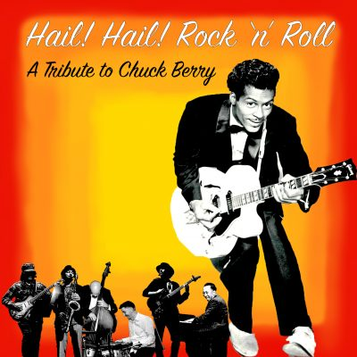 """Hail! Hail! Rock 'n' Roll"" A Live Tribute..."