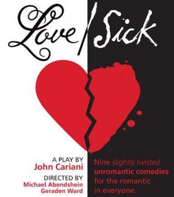 UpCounty Theatre Presents Love/Sick