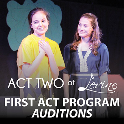 Act Two at Levine Auditions