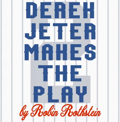Derek Jeter Makes the Play