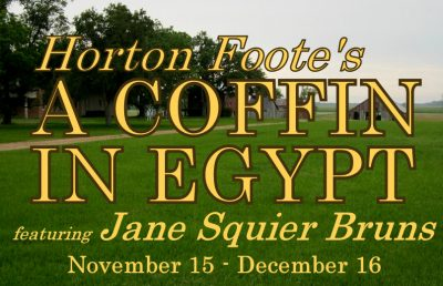 Horton Foote's A Coffin in Egypt
