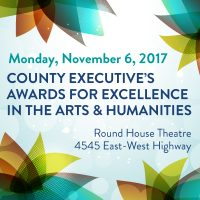 2017 County Executive's Awards for Excellence in the Arts & Humanities