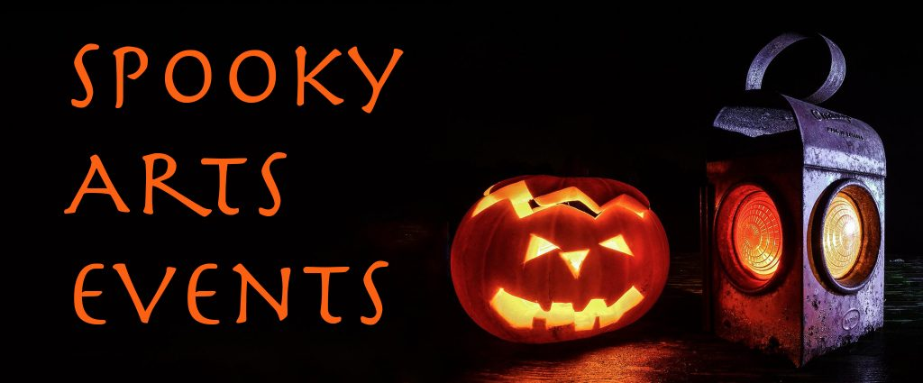 Spooky Arts Events