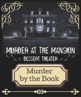 """Murder by the Book"" at the Kentlands Mansion."
