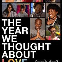 "Film Screening & Conversation: ""The Year We Thought About Love"""