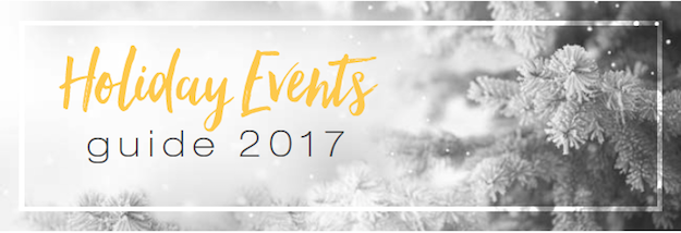 Holiday Events Guide 2017