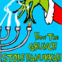How the Grunch Stole Hanukkah