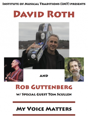My Voice Matters: David Roth, Rob Guttenberg &...