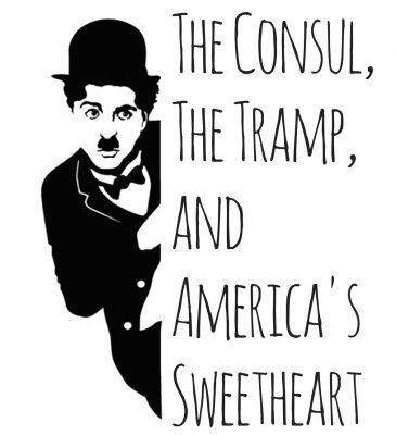 The Consul, The Tramp, and America's Sweetheart