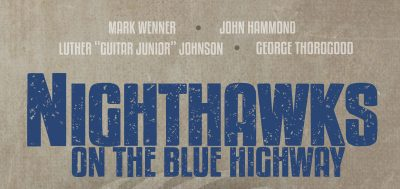Nighthawks On The Blue Highway