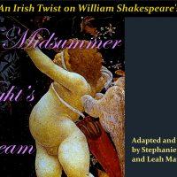 Irish Twist on Shakespeare's A Midsummer Night's Dream