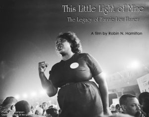 Civil Rights Documentary: The Legacy of Fannie Lou Hamer