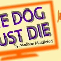 The Dog Must Die: A New Play World Premiere