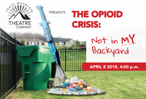 The Opioid Crisis: Not In MY Backyard