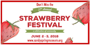 Sandy Spring Museum Strawberry Festival 2018