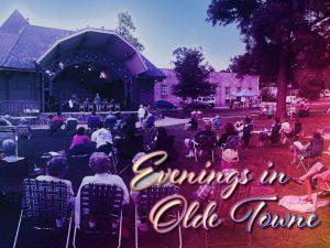 Evenings in Olde Towne