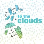 Arts on the Horizon: To the Clouds