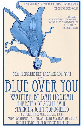 "Posters in the mall: ""Blue Over You"" will be staged at Lakeforest Mall."