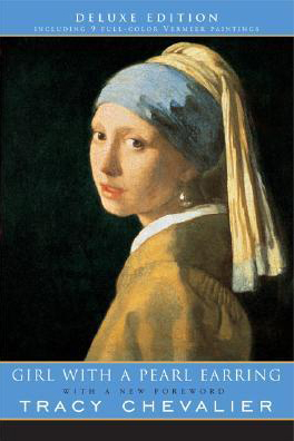 "Tracy Chevalier's ""The Girl with the Pearl Earring."""