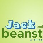 Jack and the Beanstalk: A Children's Opera