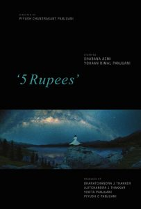 "The film ""5 Rupiya"" will be featured on Friday as part of the film festival's opening night."