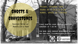 Ghosts & Gravestones Haunted Tales of Rockville's Past Old Baptist Cemetery features a lantern-led walking tour through Rockville Park on the evening of Friday, Oct. 19.