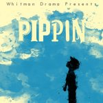Whitman Drama Presents Pippin!