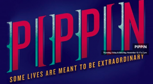 PIPPIN, presented by Whitman Drama