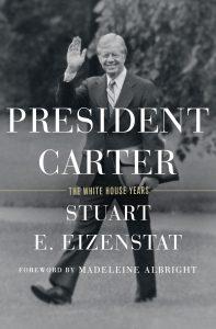 Lessans Family Literary Series Presents Stuart Eizenstat: President Carter: The White House Years