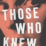Lessans Family Literary Series Presents Idra Novey-Those Who Knew