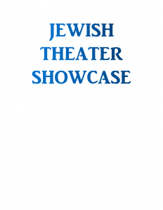 Jewish Theater Showcase