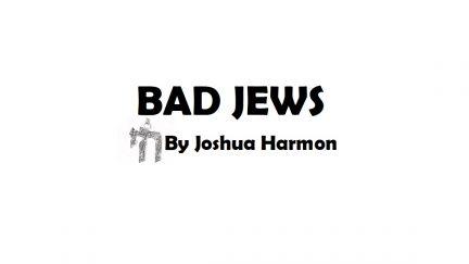 """Bad Jews"" by Joshua Harmon"