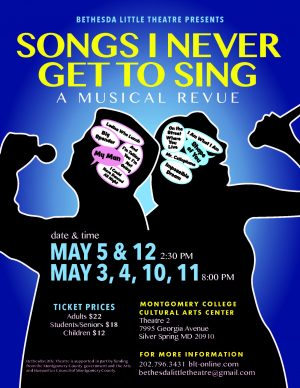 Bethesda Little Theatre presents: Songs I Never Get To Sing!