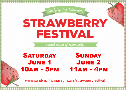Sandy Spring Museum's Strawberry Festival