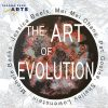 The Art of Evolution Opening Reception