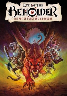 Eye of the Beholder: The Art of Dungeons and Drago...