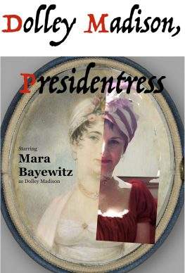 Dolley Madision, Presidentress
