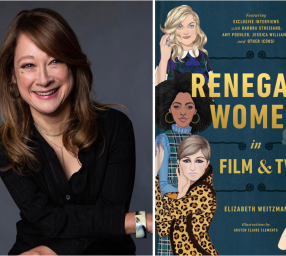 Author Talk: Elizabeth Weitzman, Renegade Women in Film & TV