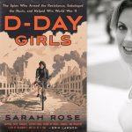 Author Talk: Sarah Rose, D-Day Girls