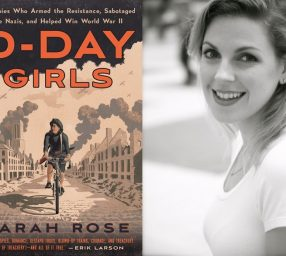 Author Talk: Sarah Rose, D-Day Girls