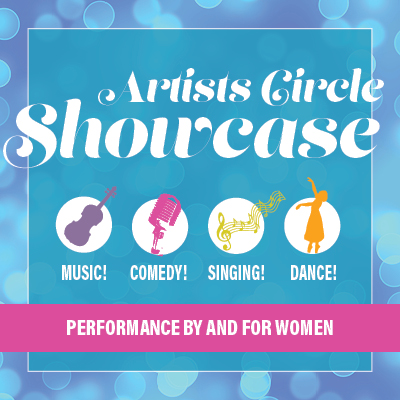 Artists Circle Showcase