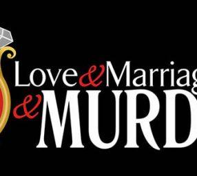 Die Laughing Productions presents Love & Marri...