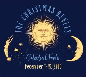 "The Christmas Revels: ""Celestial Fools"""