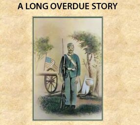 From Slavery to Freedom: A Black Union Soldier's Life Story