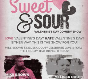Sweet & Sour Valentine's Day Comedy Show
