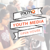 MCM Free Youth Media Open House
