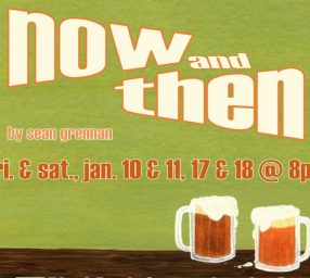 Now and Then by UpCounty Theatre